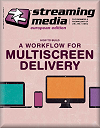 Streaming Media Magazine European Edition - Autumn 2014