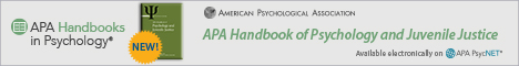 APA Handbook of Psychology and Juvenile Justice